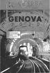 Genova 2020, progetti viabilità / Intervista a Ugo De Lucchi (N 13 - anno 2010)