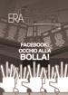 Facebook: occhio alla bolla!