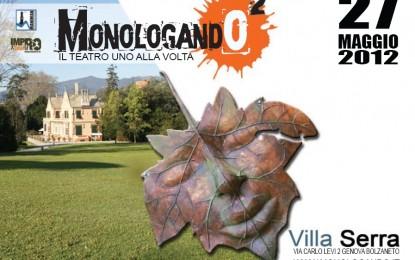Monologando, festival teatrale a Villa Serra di Comago