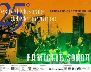 Famiglie Sonore, 25° Festival musicale del Mediterraneo a Genova