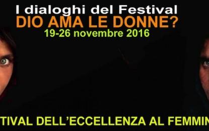 Festival dell'eccellenza al femminile, al via l'undicesima edizione